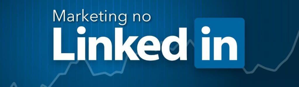 Marketing no LinkedIn